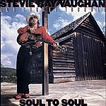 Stevie Ray Vaughan & Double Trouble Soul To Soul (With Bonus Tracks)