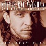 Stevie Ray Vaughan & Double Trouble Greatest Hits