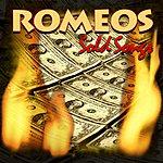 Romeos Sold Songs