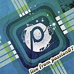 Passion Worship Band Live From Passion07, Part 3 (3-Track Maxi-Single)