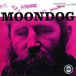 Moondog More Moondog/The Story Of Moondog (Bonus Tracks)