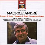 Maurice André Music For Trumpet And Organ