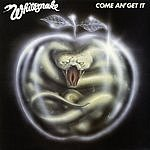 Whitesnake Come An' Get It (Remastered)