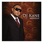 DJ Kane Mientele (Single)