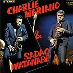 Sadao Watanabe Charlie Mariano & Sadao Watanabe