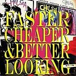 Chelsea Faster, Chearper & Better Looking