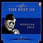 Bismillah Khan The Best Of Bismillah Khan