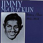 Jimmy McCracklin Jimmy's Blues 1945-1951