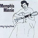 Memphis Minnie Crazy Crying Blues