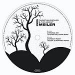 Christian Fischer Meiler (5-Track Maxi-Single)