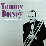 Tommy Dorsey & His Orchestra I'm Getting Sentimental Over You