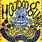 Hoodoo Gurus Magnum Cum Louder (Bonus Tracks)