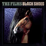 The Films Black Shoes/I'm Not Gonna Call You