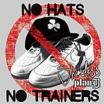 Shameless No Hats No Trainers (Single)