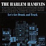 Harlem Hamfats Let's Get Drunk And Truck