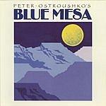 Peter Ostroushko Blue Mesa