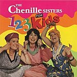 The Chenille Sisters 1-2-3 For Kids