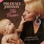 Prudence Johnson Little Dreamer