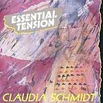 Claudia Schmidt Essential Tension