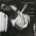 Greg Brown The Poet Game