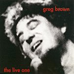 Greg Brown The Live One