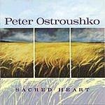 Peter Ostroushko Sacred Heart