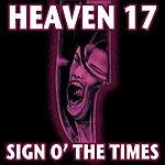 Heaven 17 Sign O' The Times (3-Track Maxi-Single)