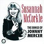 Susannah McCorkle The Songs Of Johnny Mercer
