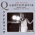 Anita O'Day Quadromania: Bolero At The Savoy