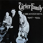 The Carter Family Greatest Hits: 1927-1934