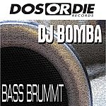 DJ Bomba Bass Brummt (3-Track Maxi-Single)