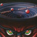 Amon Düül II Vortex