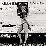 The Killers Read My Mind (3-Track Remix Maxi-Single)