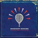 Modest Mouse We Were Dead Before The Ship Even Sank (Parental Advisory)