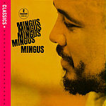 Charles Mingus Mingus Mingus Mingus Mingus Mingus (Classics International Version)