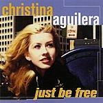 Christina Aguilera Just Be Free