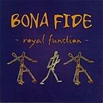 Bonafide Royal Function