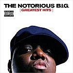 The Notorious B.I.G. Greatest Hits (Parental Advisory)
