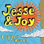 Jesse & Joy Espacio Sideral (Single)