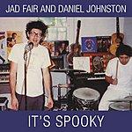 Jad Fair It's Spooky