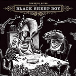 Okkervil River Black Sheep Boy (Bonus Tracks)