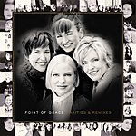 Point Of Grace Rarities And Remixes