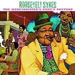 Roosevelt Sykes The Honeydripper's Duke's Mixture