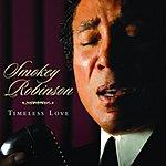 Smokey Robinson Timeless Love