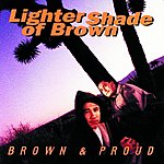 Lighter Shade Of Brown Brown & Proud
