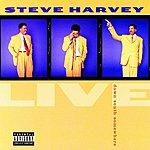 Steve Harvey Live ... Down South Somewhere (Parental Advisory)