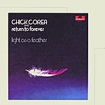 Chick Corea Light As A Feather (Remastered)