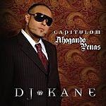 DJ Kane Capitulo III: Ahogando Penas