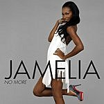 Jamelia No More/Beware Of The Dog
