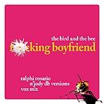 The Bird & The Bee F*cking Boyfriend (Ralphi Rosario & Jody dB Vox Mix) (Parental Advisory)